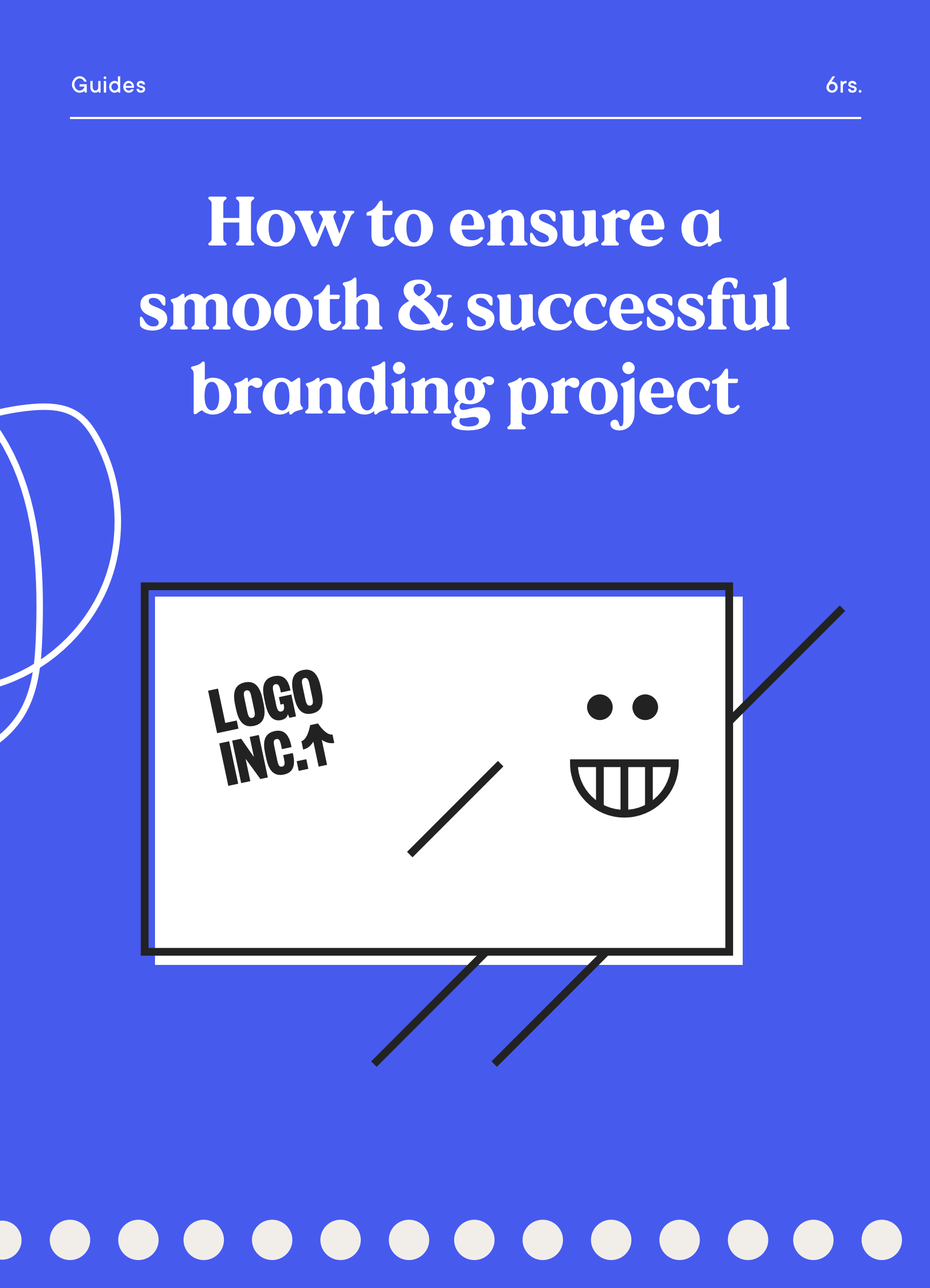Guide cover - How to ensure a smooth and successful branding project
