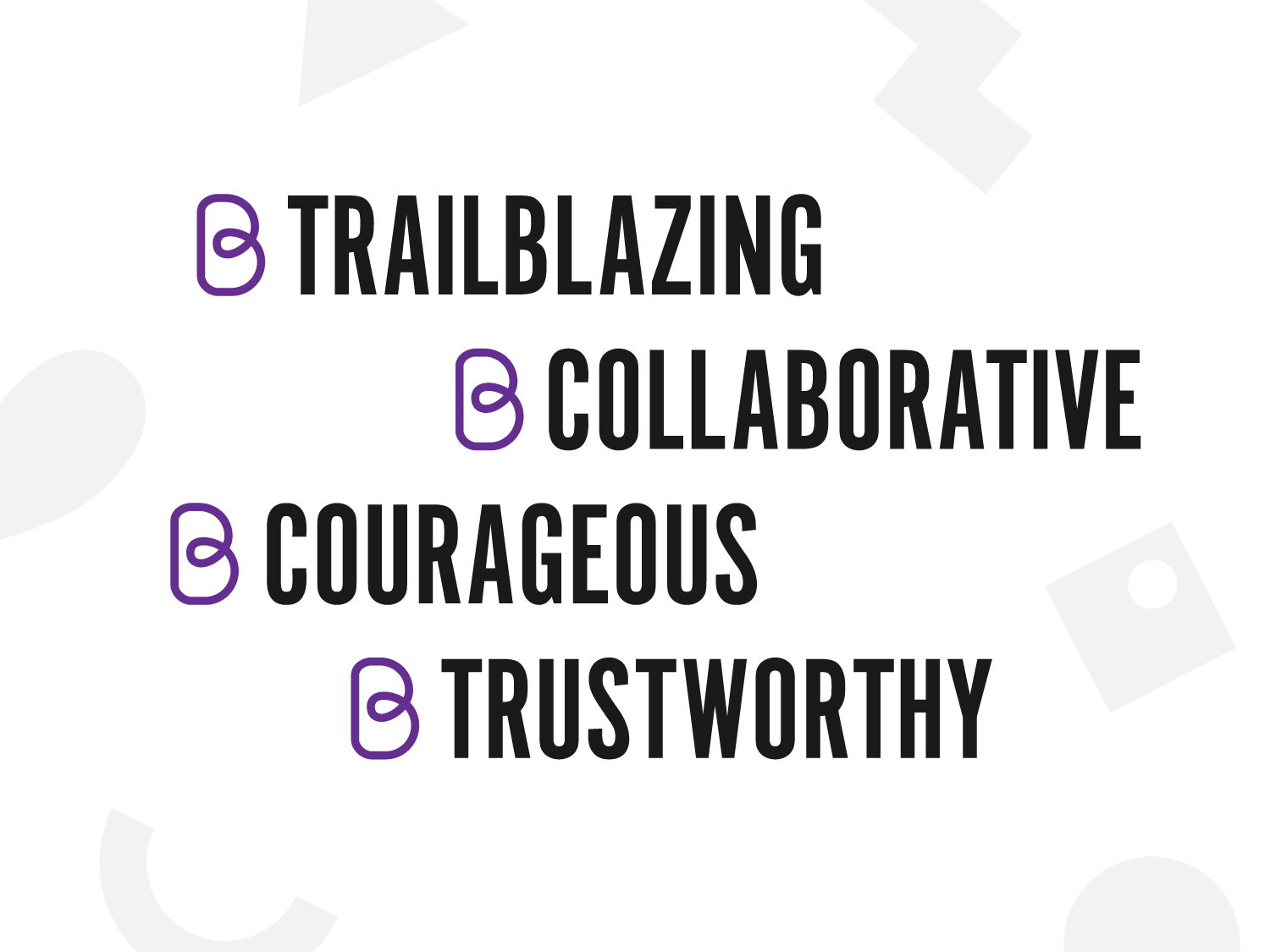 Typographical image of Brook's values - Trailblazing, Collaborative, Courageous, Trustworthy