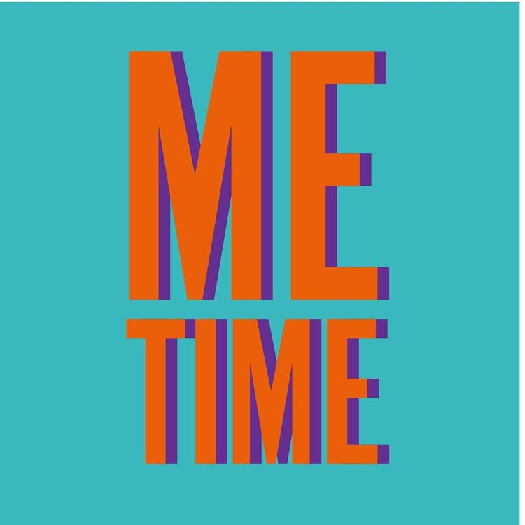 Bold typography with 'Me time' in caps